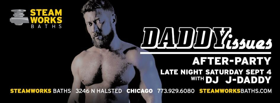 steamworks daddy issues after party saturday sept 4